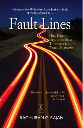 9789350291733: Fault Lines: How Hidden Fractures Still Threaten the World Economy