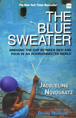 9789350291894: The Blue Sweater: Bridging the Gap Between Rich and Poor in an Interconnected World