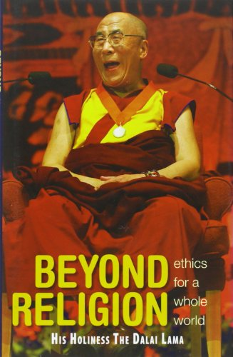 9789350292051: Beyond Religion: Ethics for a Whole World