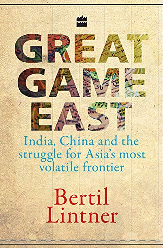 Great Game East (9350293455) by Bertil Lintner