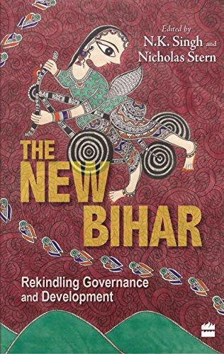 9789350294192: The New Bihar : Rekindling Governance and Development