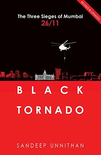 9789350296011: Black Tornado: Mumbai 26/11: The Three Sieges of Mumbai 26/11