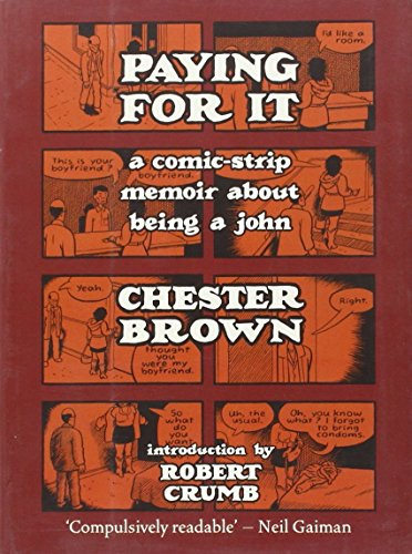 9789350296240: Paying for it : A Comic-Strip Memoir About Being A John