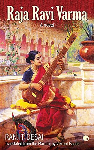 Raja Ravi Varma: Ranjit Desai