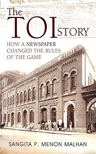 The TOI Story: How a Newspaper Changed: Sangita P. Menon