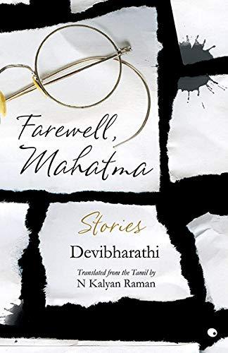 Farewell, Mahatma: Devibharathi (English and Tamil Edition): Devibharathi, Raman, N Kalyan