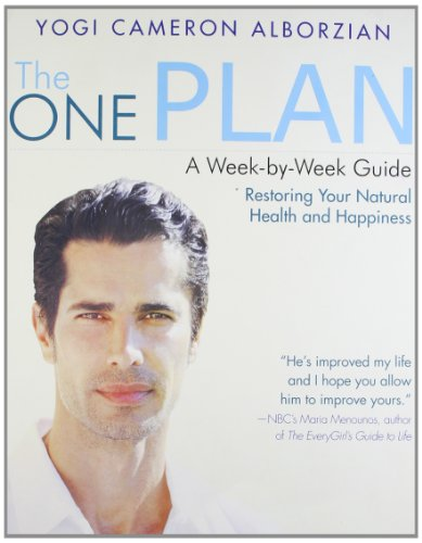 9789350299036: The One Plan: A Week-by-Week Guide to Restoring Your Natural Health and Happiness