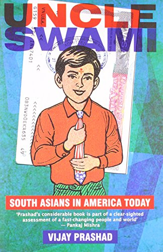 9789350299050: Uncle Swami: South Asians in America Today