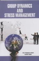 Group Dynamics and Stress Management: Ved Prakash Singh and Girish Rana