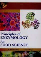 Principles of Enzymology for Food Science: Choudhary, N L