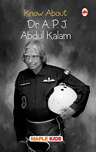 Dr. A.P.J. Abdul Kalam (Missile Man of: Maple Press