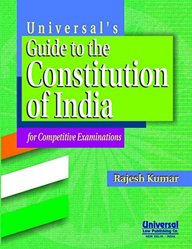 Universal's Guide to the Constitution of India: RAJESH KUMAR