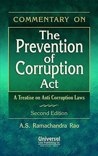 9789350350584: Commentary on the Prevention of Corruption Act: A Treatise on Anti Corruption Laws