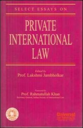 Select Essays on Private International Law: Prof. Lakshmi Jambholkar (Ed.) & Prof. Rahmatullah Khan...