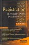 Universal\'s Guide to Registration of Property Deeds: Gupta K.K.