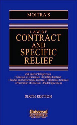 Law of Contract and Specific Relief, 6th: MOITRA A.C.