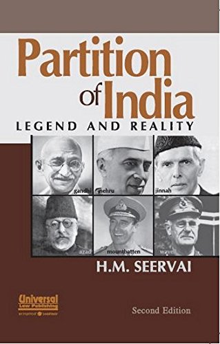 Partition of India: Legend and Reality (Second Edition): H.M. Seervai
