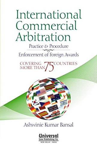 International Commercial Arbitration: BANSAL ASHWINIE KUMAR