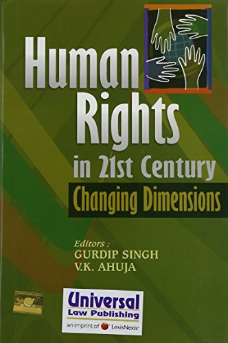 Human Rights in 21st Century: Changing Dimensions: Gurdip Singh, V.