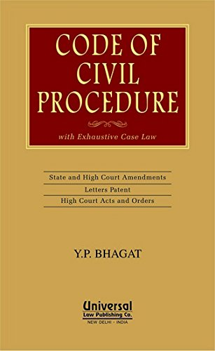 Code of Civil Procedure with Exhaustive Case Law (Hardback): Y. P. Bhagat
