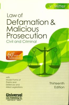 Law of Defamation and Malicious Prosecution (Civil: MITTER V.