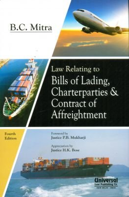 Law Relating to Bills of Lading, Charterparties: MITRA B.C.