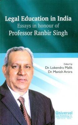 Legal Education in India Essays in honour: MALIK LOKENDRA &