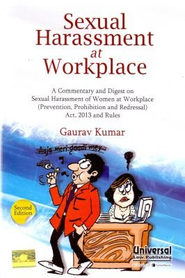 9789350355688: Sexual Harassment at Workplace: Commentary and Digest on Sexual Harassment of Women at Workplace (Prevention, Prohibition and Redressal) Act, 2013 and Rules