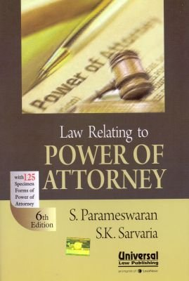 Law Relating to Power of Attorney with 125 Specimen Forms of Power of Attorney: Parameswaran