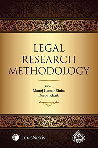 Legal Research Methodology: Manoj Kumar Sinha