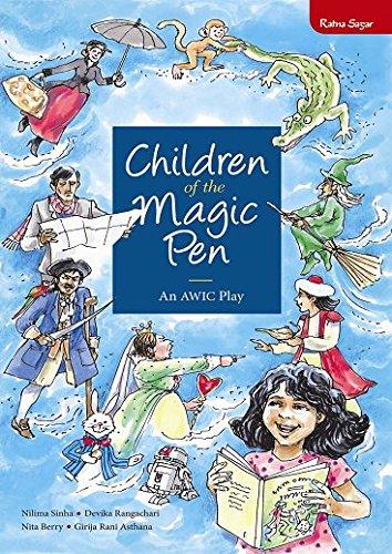 Children of the Magic Pen: Berry, Nita; Sinha,