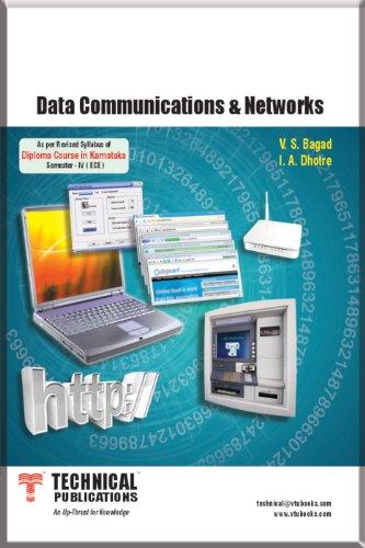 Data Communication and Networks: I.A. Dhotre,V.S. Bagad