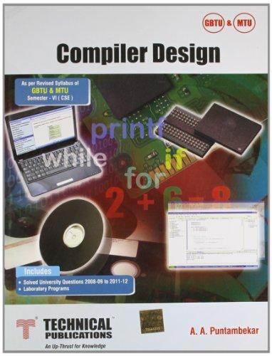 Compiler Design for UPTU (VI-CSE-2008 Course): A.A. Puntambekar