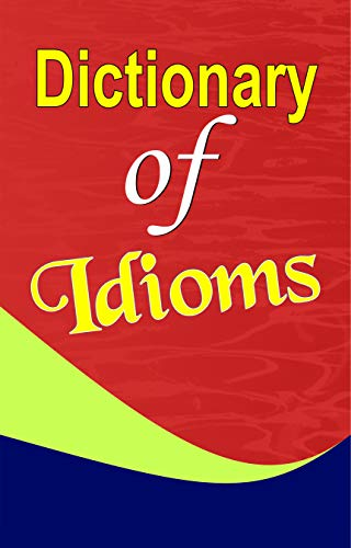 9789350484876: Dictionary of Idioms