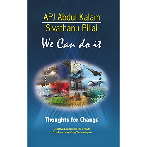 We Can Do It: Sivathanu Pillai A.P.J.