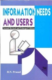 Information Needs and Users: Prasad, H.N.