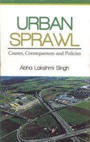 9789350500293: Urban Sprawl: Causes Consequences and Policies