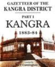 Gazetteer of the Kangra District: Parts I