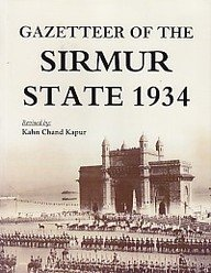 Gazetteer of the Sirmur State 1934: Kahn Chand Kapur
