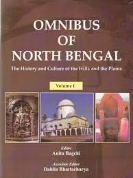 Omnibus of North Bengal : The History and Culture of the Hills and the Plains (2 Vols-Set): edited ...