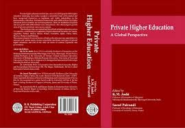 Private Higher Education: A Global Perspective: K. M. Joshi
