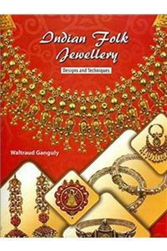 9789350502129: Indian Folk Jewellery: Design and Techniques