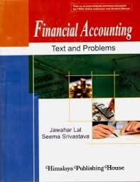 FINANCIAL ACCOUNTING (Text and Problems): Jawahar Lal &