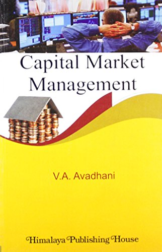 Capital Market Management: Avadhani, V.A.