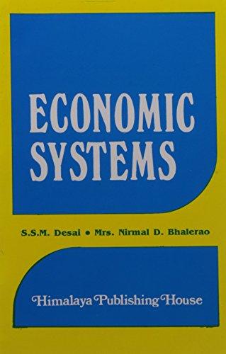 Economic Systems: Desai & Bhalerao