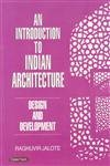 Introduction to Indian Architecture: Raghuvir Jalote