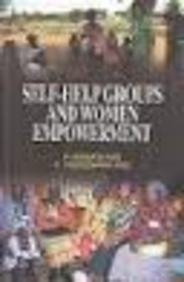Self-Help Groups and Women Empowerment