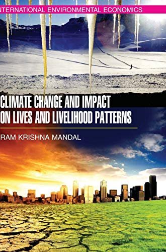 9789350561508: Climate Change and Impact on Lives and Livelihood Patterns