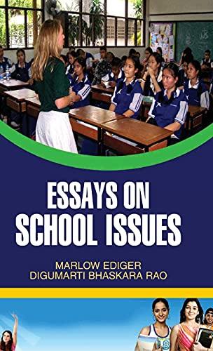 Essays on School Issues: Rao Digumarti Bhaskara