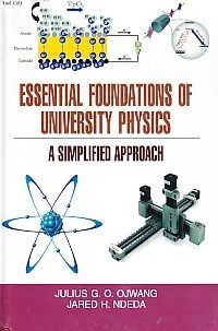 Essential Foundations of University Physics: Ndeda Jared H.